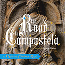 The Road to Compostela: A Galician Christmas Revels