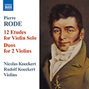 Rode: 12 Etudes for Violin Solo - Duos for 2 Violins