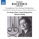 Grażyna Bacewicz: Symphony for String Orchestra - Concerto for String Orchestra - Piano Quintet No. 1