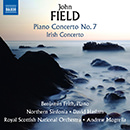 Field: Piano Concertos Nos. 2 & 7 and Piano Sonata No. 4