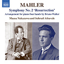 "Mahler: Symphony No. 2 in C Minor ""Resurrection"" (Arr. B. Walter)"