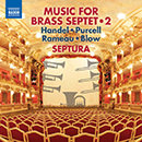 Music for Brass Septet 2 - Handel - Purcell - Rameau - Blow