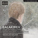Balakirev: Complete Piano Works, Vol. 2: Waltzes, Nocturnes and Other Works