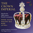 The Crown Imperial: Marches for 20th-Century British Coronations