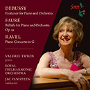 Debussy: Fantaisie for Piano and Orchestra - Fauré: Ballade for Piano and Orchestra Op.19 - Ravel: Piano Concerto in G