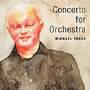 Michael Torke: Concerto for Orchestra