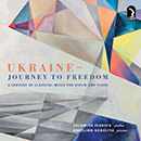 Ukraine: Journey to Freedom: A Century of Classical Music for Violin and Piano