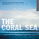 The Coral Sea: New Music for Soprano Saxophone and Piano