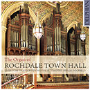 The Organ of Rochdale Town Hall: Overture Transcriptions, Vol. 2