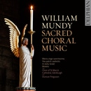 Mundy: Sacred Choral Music
