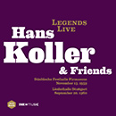 Legends Live: Hans Koller & Friends