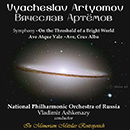 Vyacheslav Artyomov: On the Threshold of a Bright World, Ave atque vale & Ave, crux alba