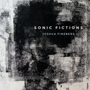 Fineberg: Sonic Fictions
