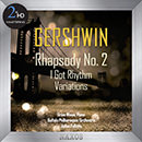 Gershwin: Rhapsody No. 2 - I Got Rhythm Variations