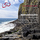 Mendelssohn: Overtures: The Hebrides - Ruy Blas - Calm Sea and Prosperous Voyage