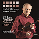 Made in Germany: Works for Solo Violin: J. S. Bach - Hindemith - Stahmer - Reger