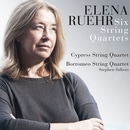 Elena Ruehr: Six String Quartets