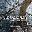 Anders Jormin: Between Always and Never