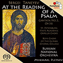 "TANEYEV: At the Reading of a Psalm, Op. 36, ""Cantata No. 2"""