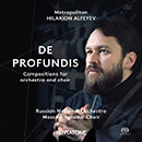 Metropolitan Hilarion Alfeyev - DE PROFUNDIS Compositions for orchestra and choir
