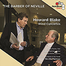 The Barber of Neville: Howard Blake: Wind Concertos