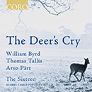 The Deer's Cry: William Byrd - Thomas Tallis - Arvo Pärt