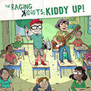 The Raging Kidiots: Kiddy Up!