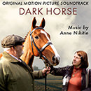 Dark Horse (Original Motion Picture Soundtrack)