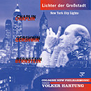 Lichter der Großstadt: New York City Lights: Chaplin - Gershwin - Bernstein