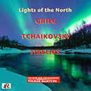 Lights of the North: Grieg - Tchaikovsky - Sibelius