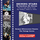 Shining Stars: Es leuchten die Sterne – Film & Light Music from the Golden 1920s to 1950s