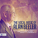 Alan Beeler: Vocal Music