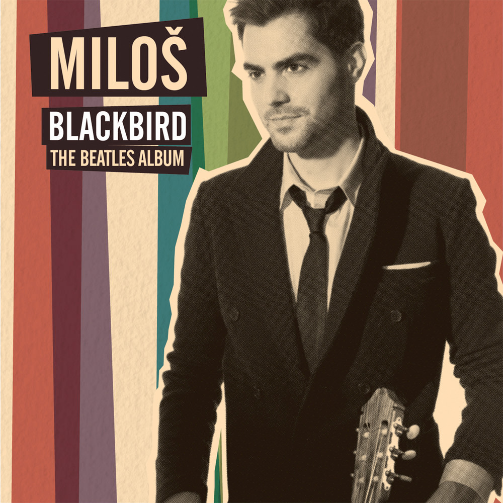 Miloš Karadaglić, Blackbird: The Beatles Album in High
