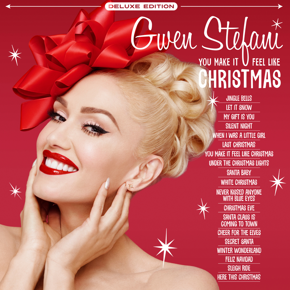 Gwen Stefani, You Make It Feel Like Christmas (Deluxe Edition - 2020) in  High-Resolution Audio - ProStudioMasters