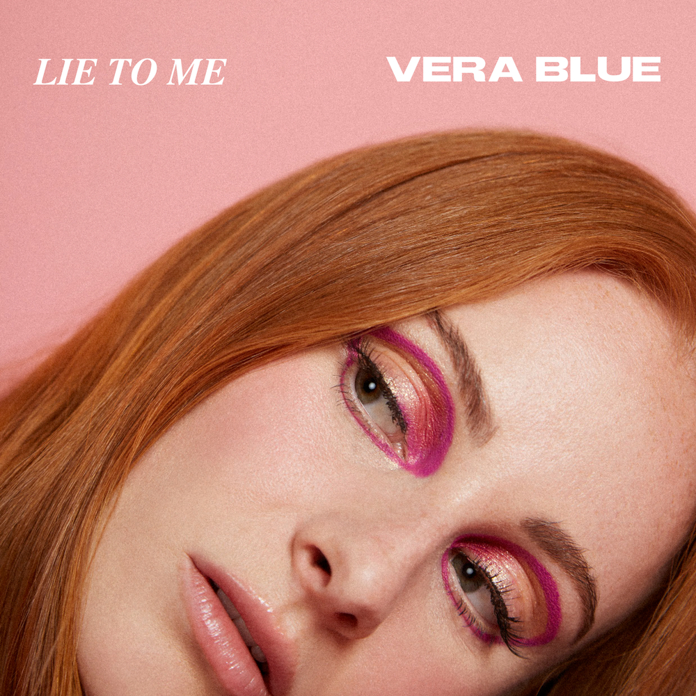 Vera Blue, Lie To Me (Single) in High-Resolution Audio ...