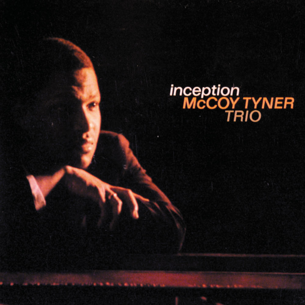 McCoy Tyner Trio, Inception in High-Resolution Audio - ProStudioMasters