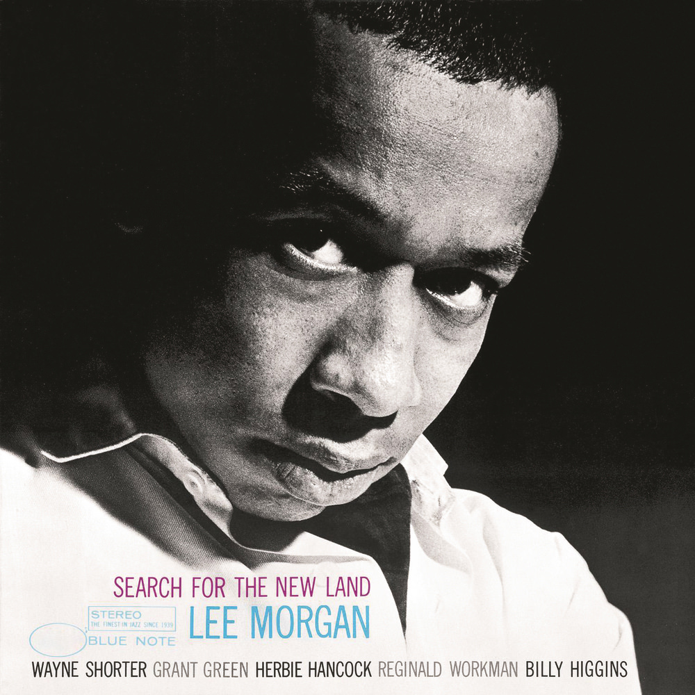 Lee Morgan, Search For The New Land In High-Resolution