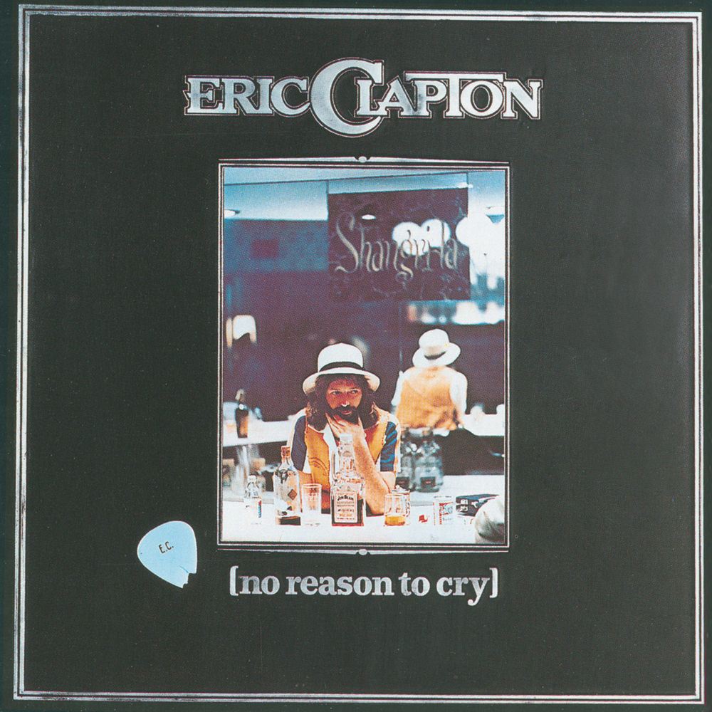 Eric Clapton No Reason To Cry In High Resolution Audio