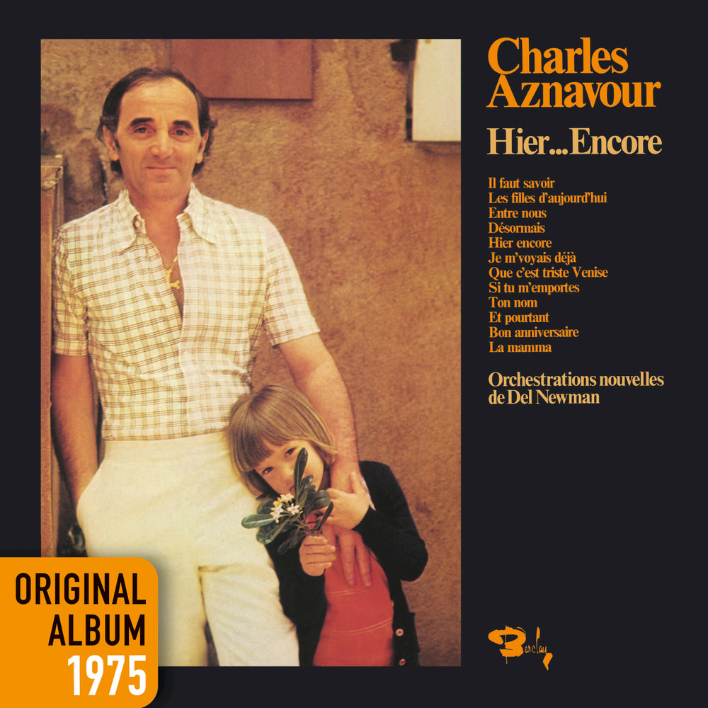 Charles Aznavour, Hier... Encore (Original Album 1975) in High ...