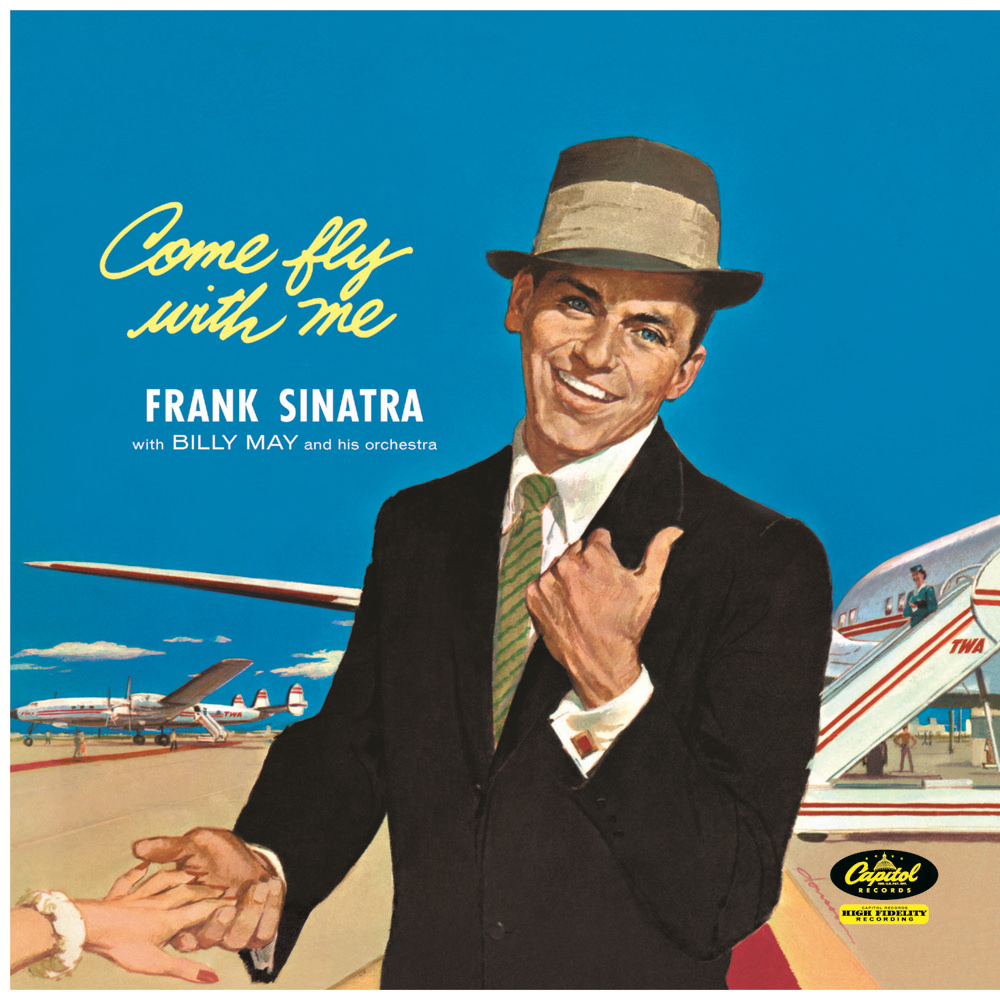 Frank Sinatra; Billy May & His Orchestra, Come Fly With Me (Mono Version)  in High-Resolution Audio - ProStudioMasters