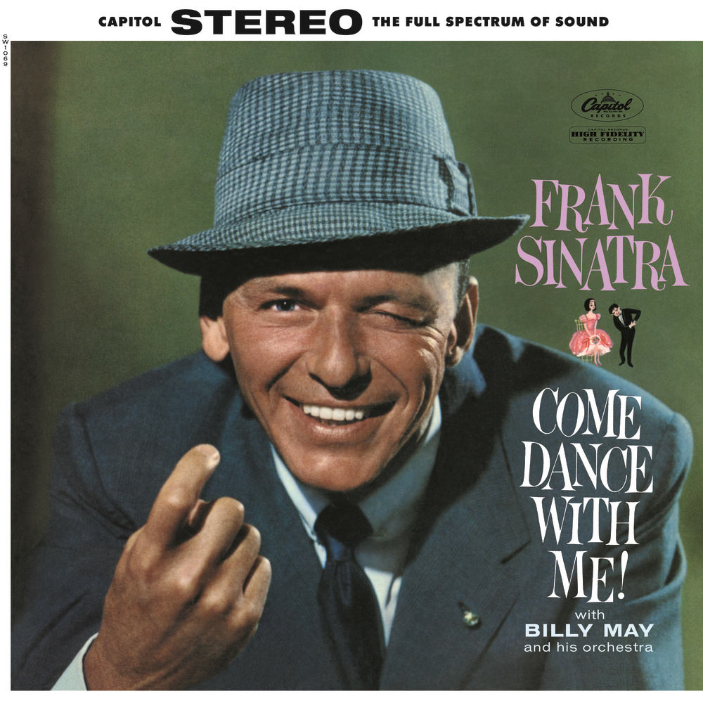 Frank Sinatra with Billy May And His Orchestra Come Dance With Me