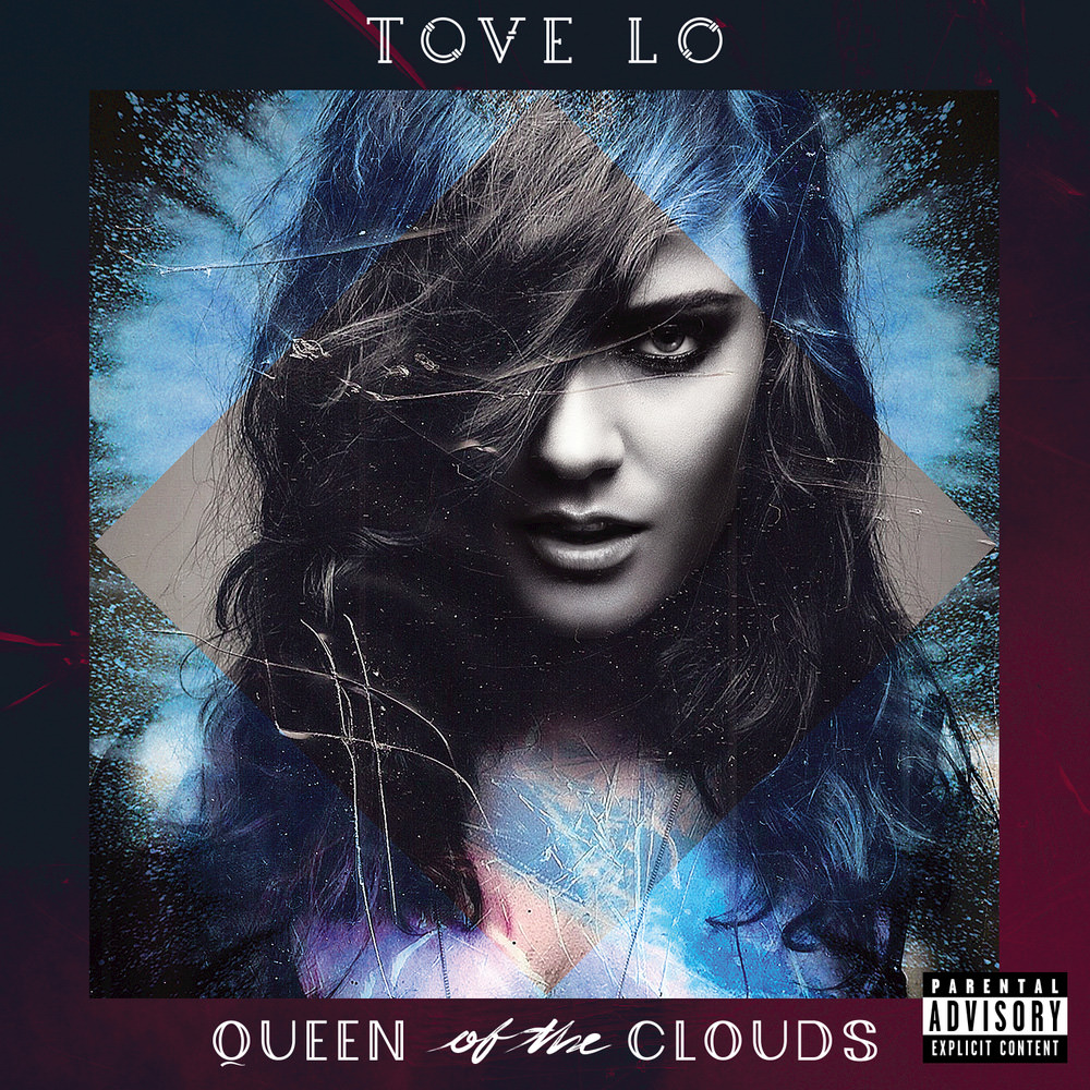Tove lo queen of the clouds blueprint edition explicit lyrics tove lo queen of the clouds blueprint edition explicit lyrics in high resolution audio prostudiomasters malvernweather
