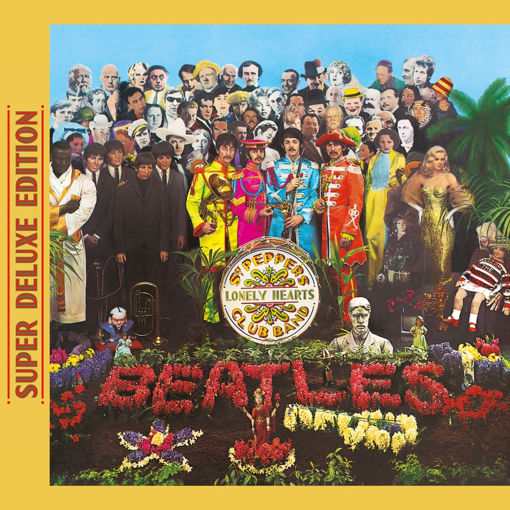 The Beatles, Sgt  Pepper's Lonely Hearts Club Band (Super Deluxe