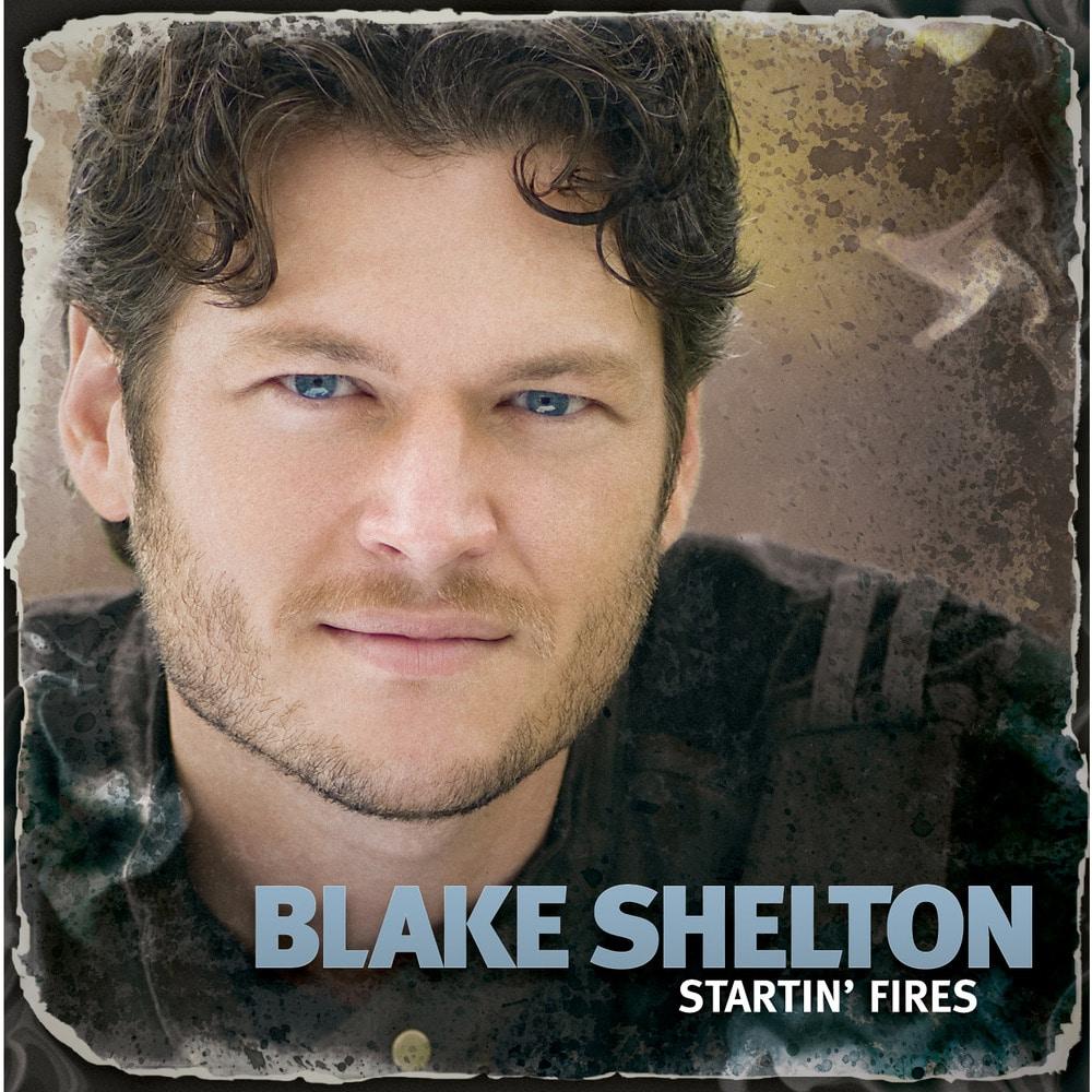 Blake Shelton, Startin' Fires in High-Resolution Audio