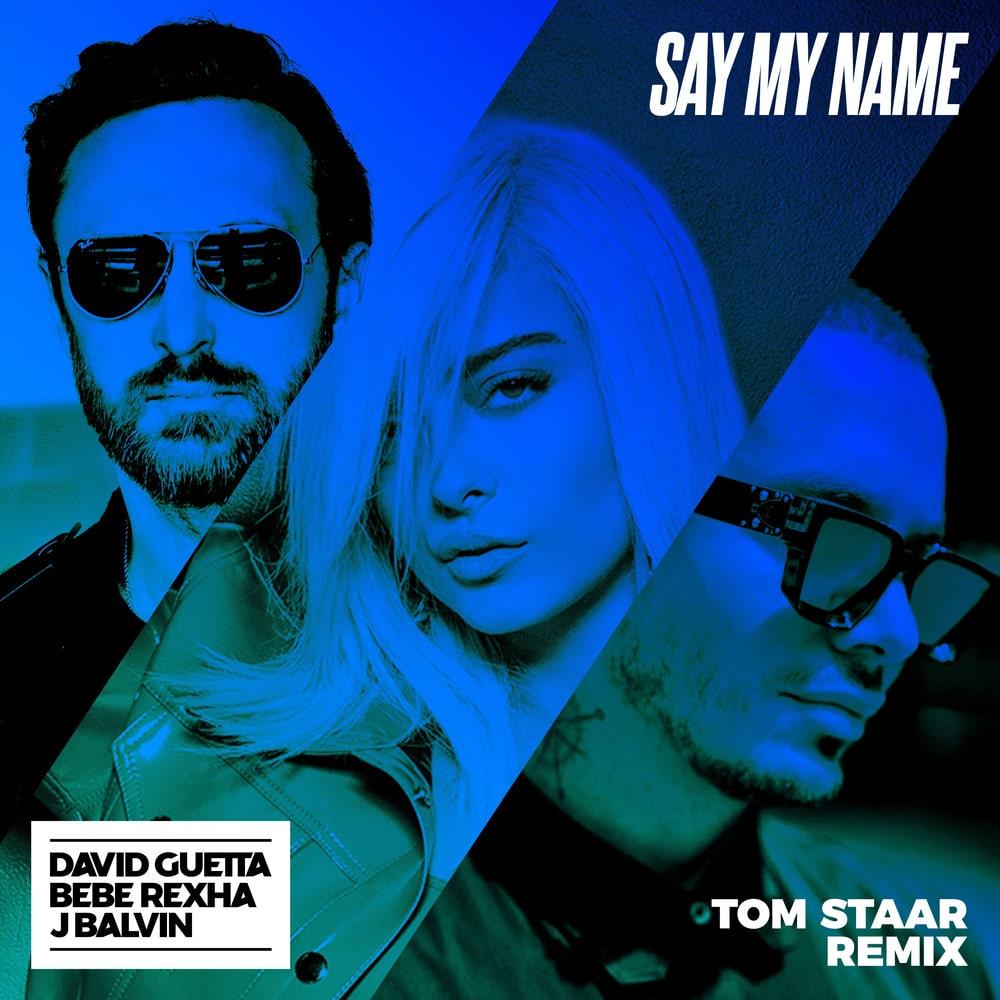 David Guetta Bebe Rexha J Balvin Say My Name Tom Staar Remix Single In High Resolution Audio Prostudiomasters
