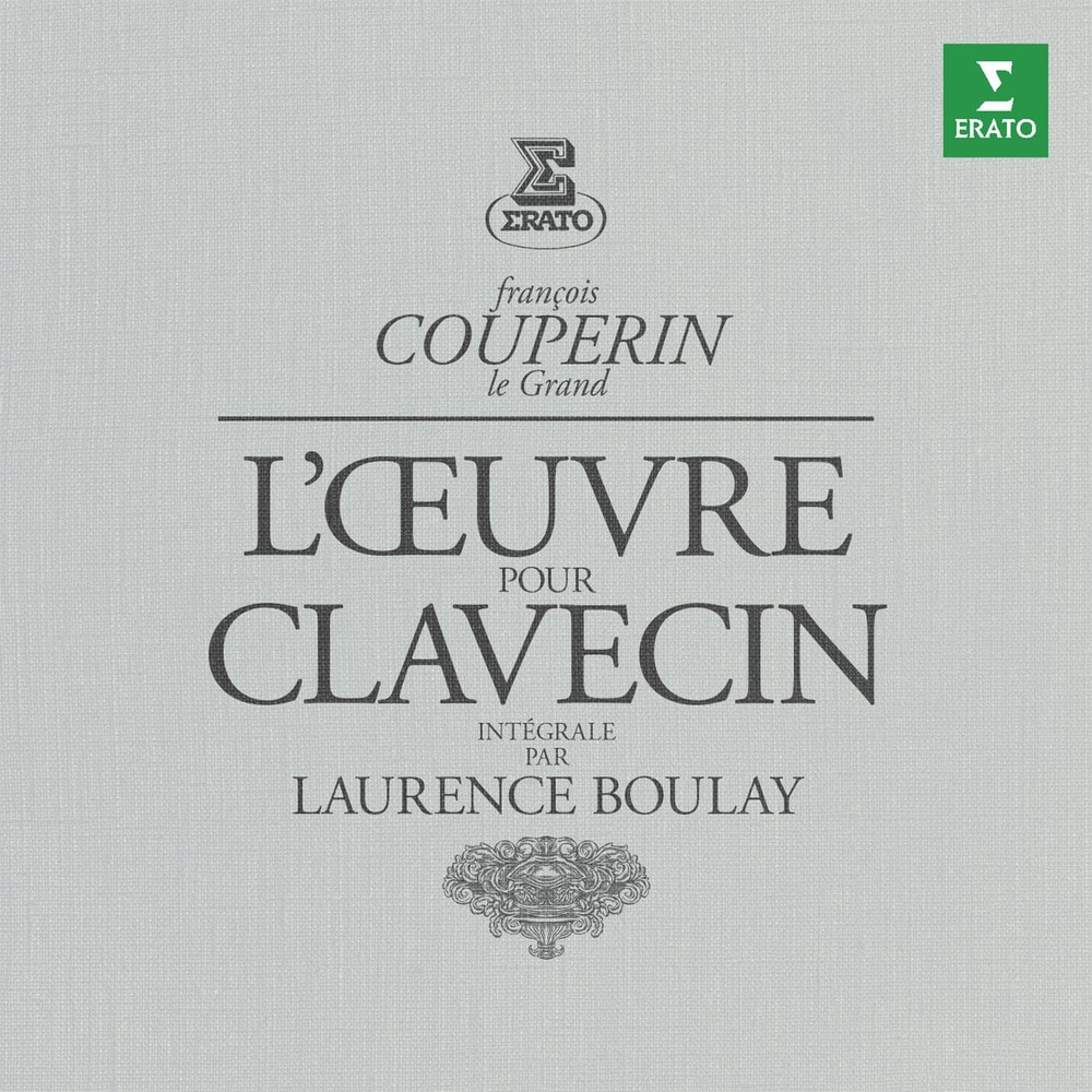 Laurence Boulay, Couperin: Complete Works for Harpsichord in High ...