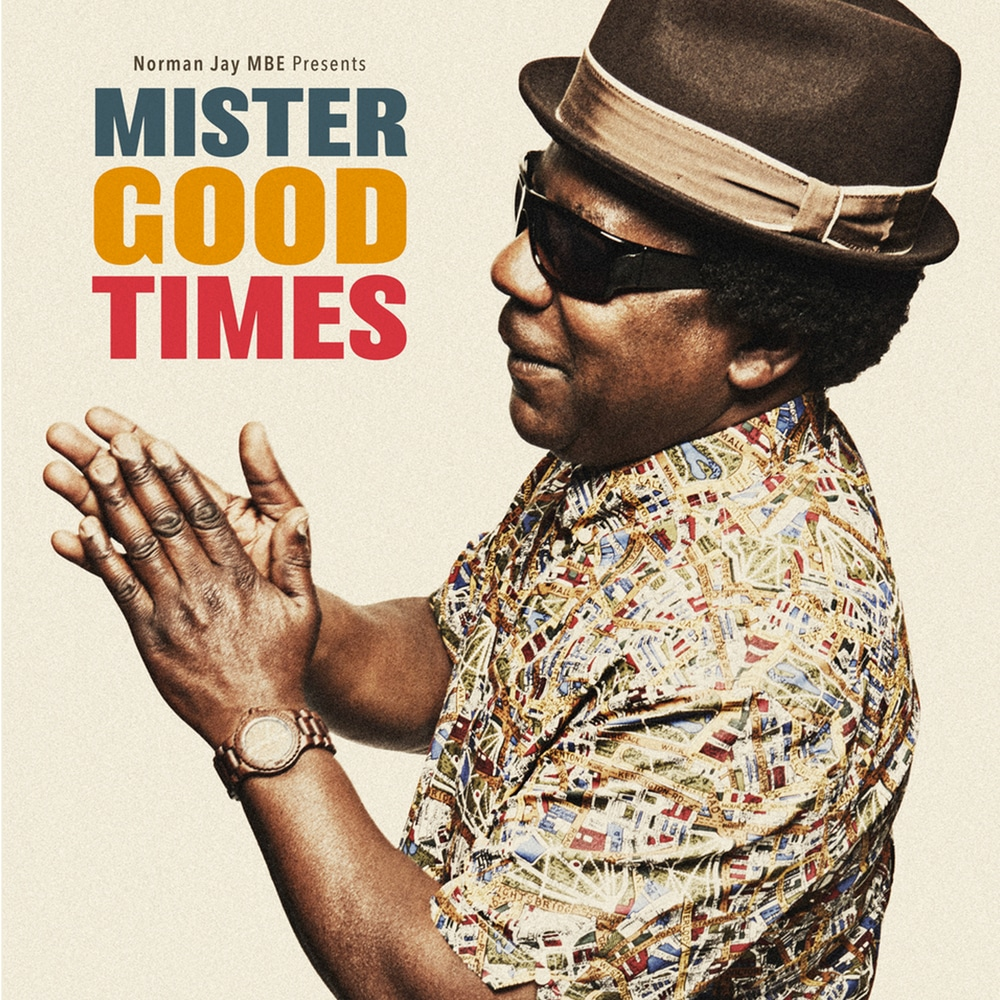 Norman Jay MBE, Mister Good Times in High-Resolution Audio