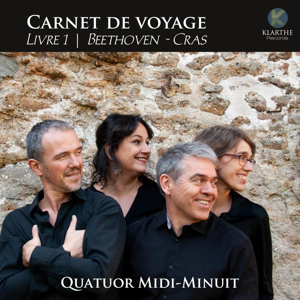 Quatuor Midi-Minuit, Carnet de voyage, Livre 1, Beethoven