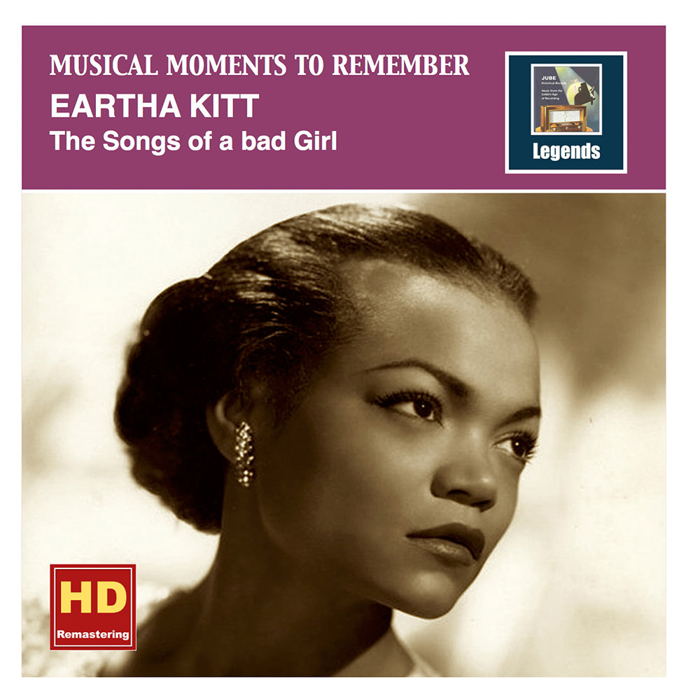 Eartha Kitt Musical Moments To Remember The Songs Of A Bad Girl In