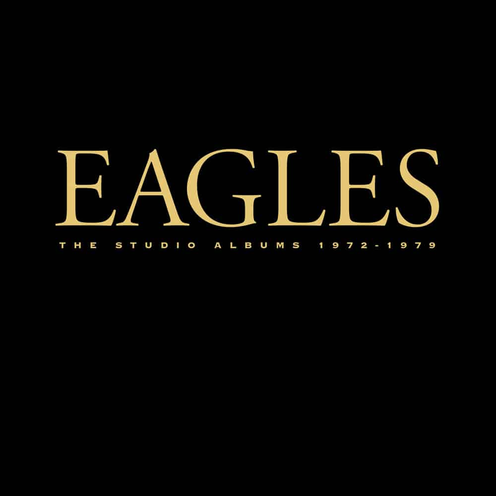 Eagles, The Studio Albums 1972-1979 in High-Resolution Audio